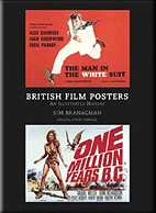 British Film Posters: An Illustrated History -  Sim Branaghan