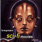 The Rough Guide to Sci-Fi Movies - John Scalzi